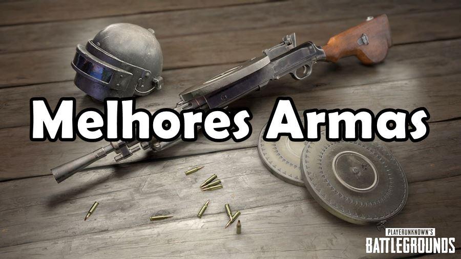 PUBG Mobile: Lista das Melhores Armas do jogo para Android e iOS