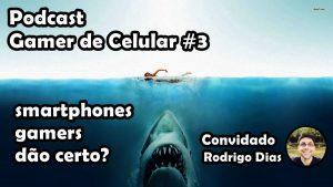 podcast-gamer-de-celular-3-smartphone-gamers-300x169 podcast-gamer-de-celular-3-smartphone-gamers