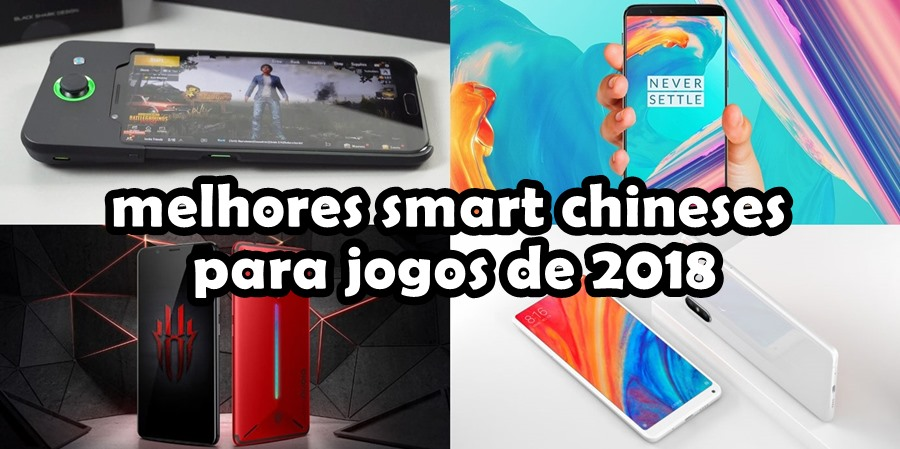 melhores-celulares-chineses-para-jogos-games-2018 7 Melhores Smartphones Chineses para Jogos de 2018 (tops de linha)