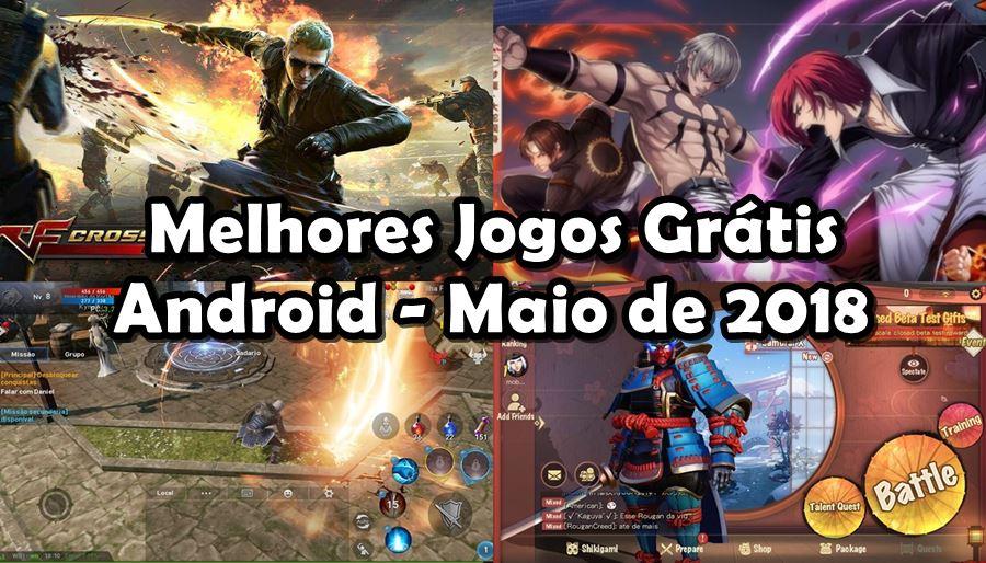 melhores-jogos-gratis-android-maio-2018 Melhores Jogos para Android Grátis - Maio de 2018