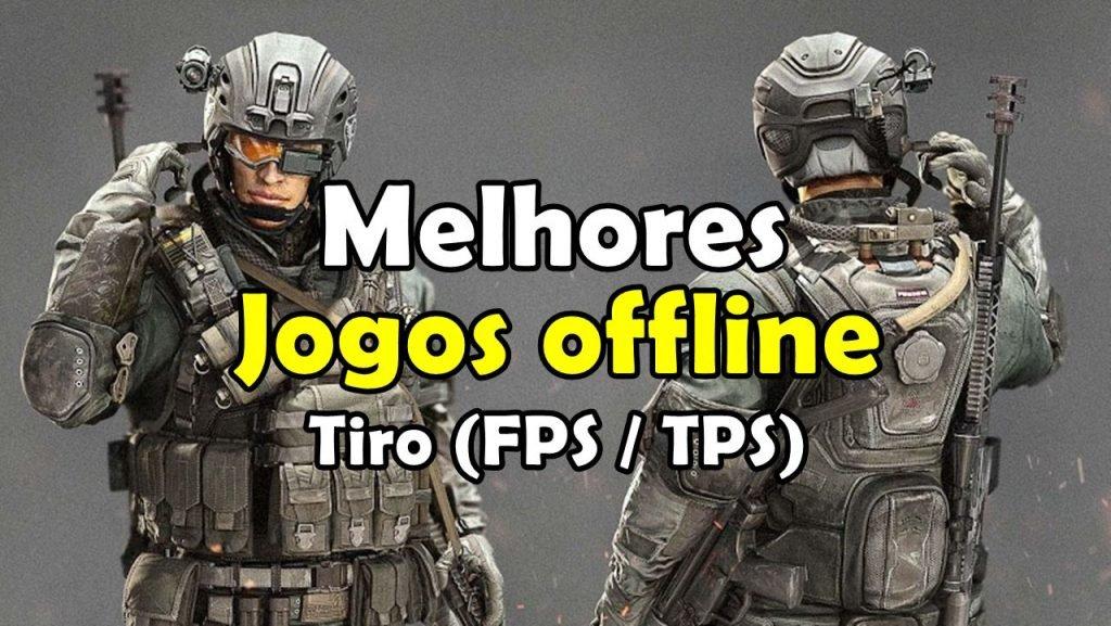 melhores-jogos-de-tiro-offline-android-iphone-1024x577 NOVO VÍDEO! 25 MELHORES JOGOS OFFLINE DE TIRO (ANDROID E IOS)