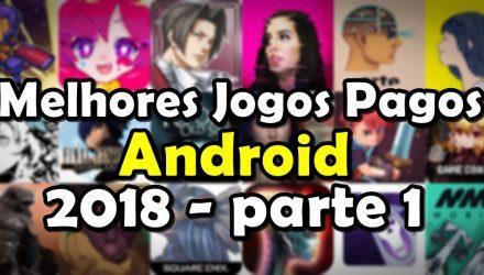 melhores-jogos-pagos-android-2018-parte-1-440x250 Mobile Gamer   Tudo sobre Jogos de Celular