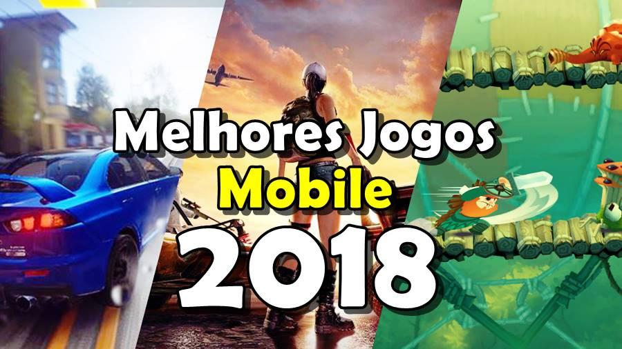 melhores-jogos-para-celular-2018 Os Melhores Jogos para Celular de 2018