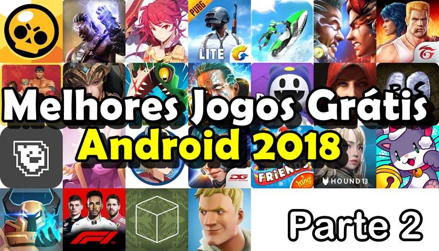 melhores-jogos-android-gratis-2018-parte2 25 Melhores Jogos Android Gratis 2018 - parte 2