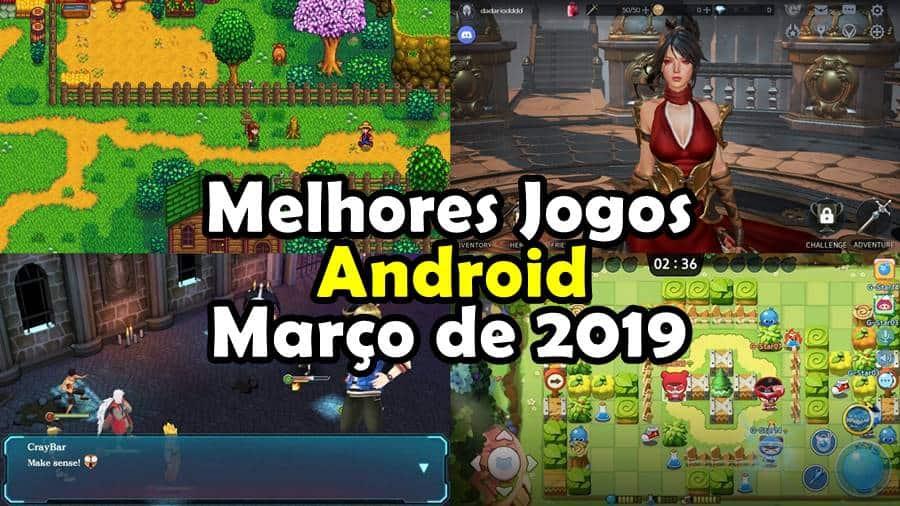 melhores-jogos-android-marco-2019 Os 10 Melhores Jogos para Android – Março de 2019