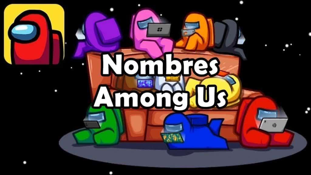 Among-Us-mejores-nombres-1024x576 500 nombres para Among Us (divertidos, graciosos, doble, amigos, pareja)